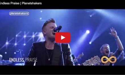 MTV of the Day: PlanetShakers' Endless Praise